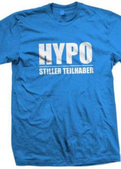 """Herrenshirt """"Hypo - Stiller Teilhaber"""""""