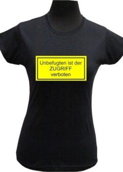 """Damenshirt """"Zugriff verboten!"""""""